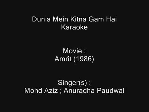 Duniya Mein Kitna Gham Hai - Karaoke - Amrit (1986) - Mohammad Aziz ; Anuradha Paudwal