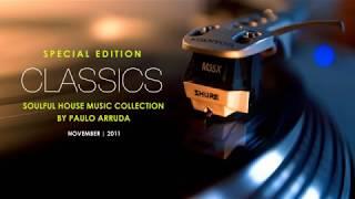 DJ Paulo Arruda - Classics of House Music I
