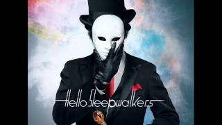 Hello Sleepwalkers - 天地創造