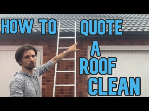 HOW TO QUOTE A ROOF CLEANING JOB!