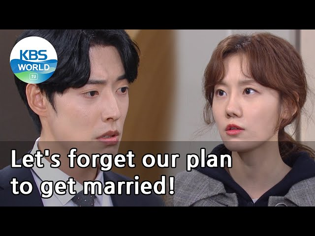 (1Click Scene) Let's forget our plan to get married! (No Matter What) | KBS WORLD TV 210121