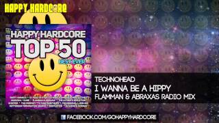 27 Technohead - I Wanna Be A Hippy (Flamman & Abraxas Radio Mix)