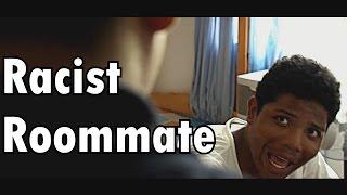 Racist Roommate - (Roommate Series)