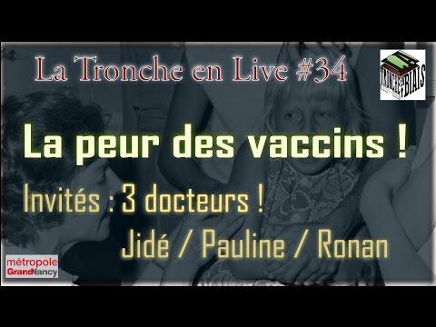 La peur des Vaccins -- La Tronche en Live #34