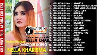 Download lagu DANGDUT KOPLO NELLA KHARISMA ALBUM SAYANG 3 Album terbaru Tahun 2018 MP3