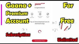 Gaana Plus Premium Account | How To Get Free Gaana Premium Account | Latest Tricks