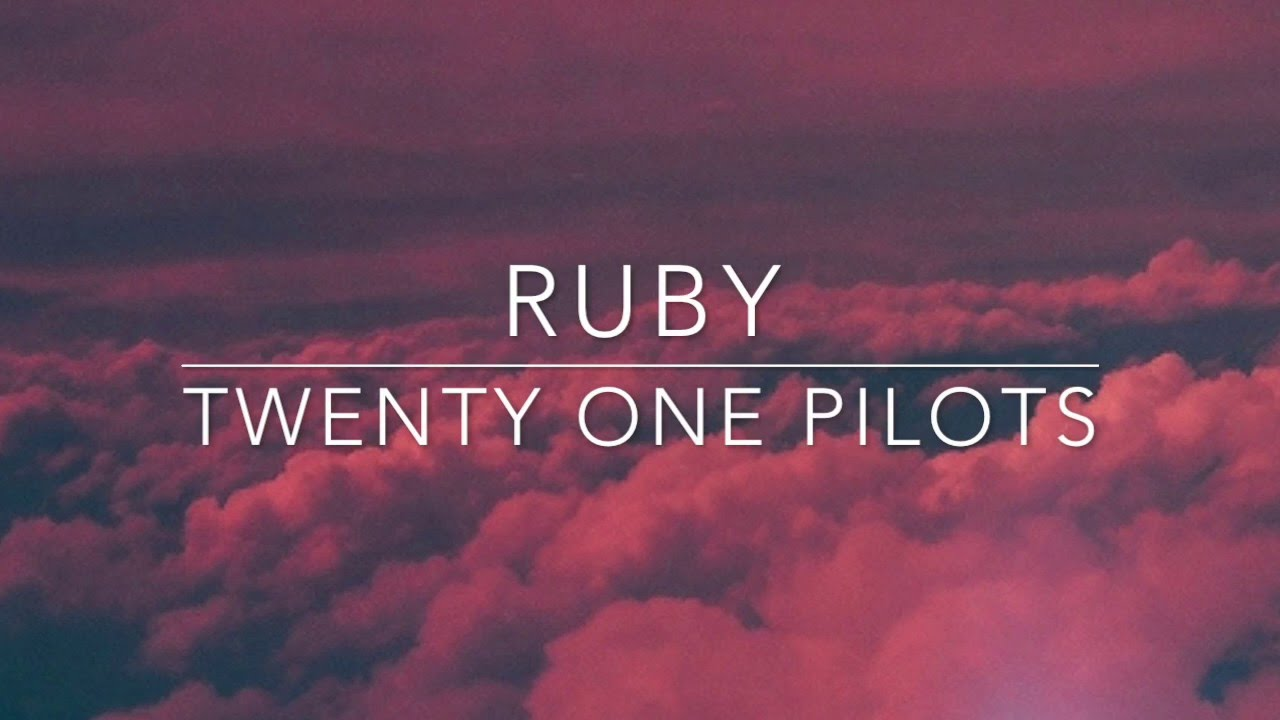 How To Create Animated Wallpaper For Android Ruby Twenty One Pilots Lyrics Chords Chordify