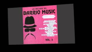 Lo Mejor De Barrio Music Vol 3