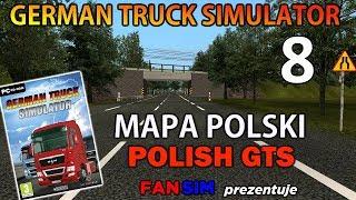 German Truck Simulator - Mapa Polski - Polish GTS #8