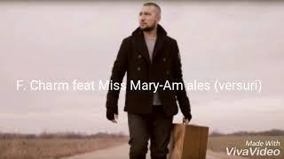 F.Charm feat Miss Mary -Am ales (versuri)