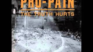 PRO - PAIN - Make  War Not Love    HQ