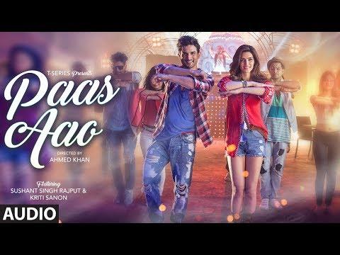 Paas Aao Audio Song (Original Mix) | Sushant & Kriti Sanon | Amaal & Armaan Malik Prakriti Kakar