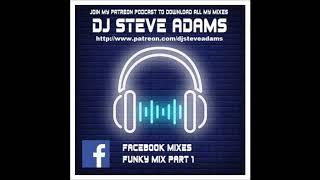 Facebook Mixes - Funky Mix Part 1