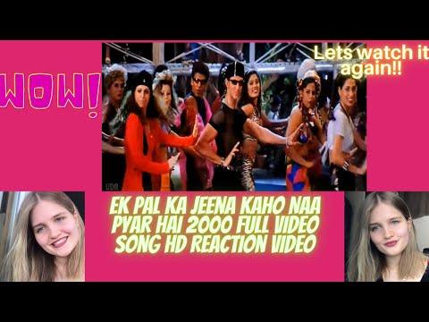 Download Ek Pal Ka Jeena Kaho Naa Pyar Hai 2000 Full Video Song Reaction Video   Checkout that Reaction