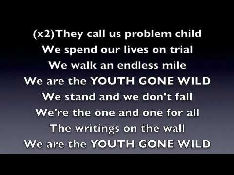 Youth ge wild  LYRICS