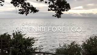 listen before i go - billie eilish    cover