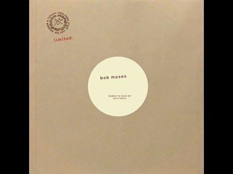 Bob Moses - Hands To Hold (Original Mix)