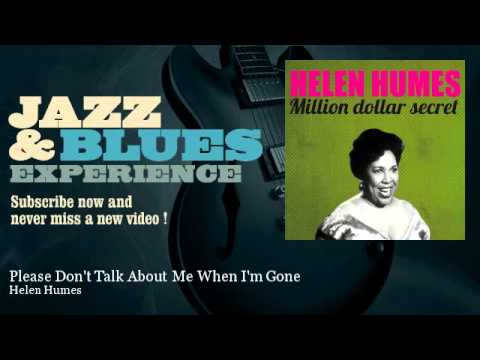 Helen Humes - Please Don't Talk About Me When I'm Gone