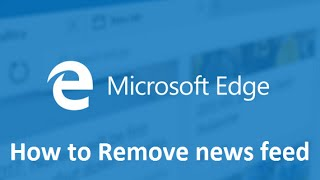 Removing news feed from Microsoft Edge