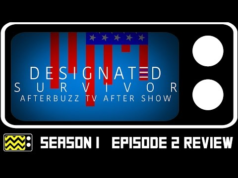 Designated Survivor Season 1 Episode 2 Review & After Show | AfterBuzz TV