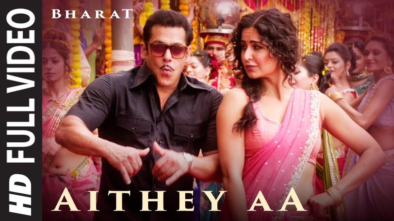 Full Video: Aithey Aa | Bharat | Salman Khan,Katrina Kaif |Vishal & Shekhar ft. Akasa, Neeti, Ka