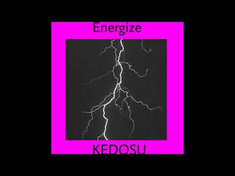 Kedosu - Energize