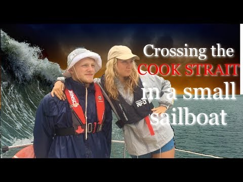 Crossing the Cook Strait in our TINY Liveaboard Sailboat Ep. 9