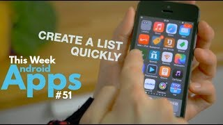 3 Android Apps That You Shouldn't Miss This Week #51