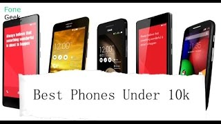Best Phones under 10000 rupees