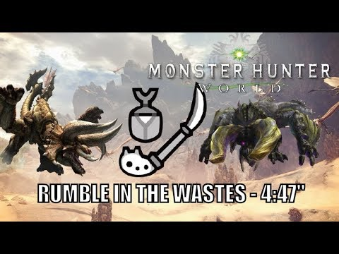 """Monster hunter World - 7★ Rumble in the Wastes - 4:47"""" Insect Glaive"""