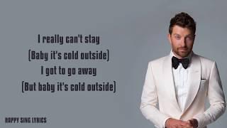 Baby It's Cold Outside - Brett Eldredge feat. Meghan Trainor (Lyrics)