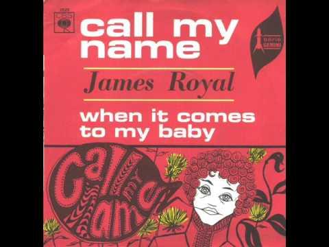 James Royal - Call My Name (1967)
