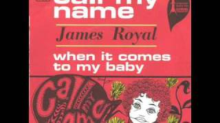James Royal - Call My Name (1967)