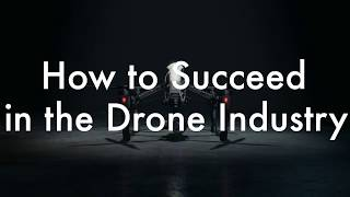 How to Succeed in the Drone Industry - ABJ Drone Academy