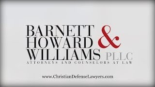 Barnett Howard & Williams | Criminal Defense Attorneys | Fort Worth