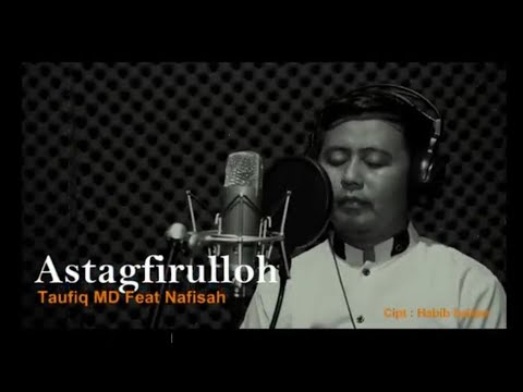 ASTAGFIRULLAH Cover By Taufiq MD