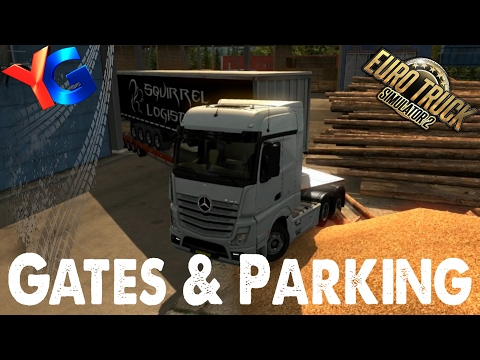 ETS2 Mods - Gates, Impossible Parking and a Celebrity Delivery
