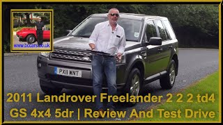 Should you buy a 2011 Landrover Freelander 2 2 2 td4 GS 4x4 5dr