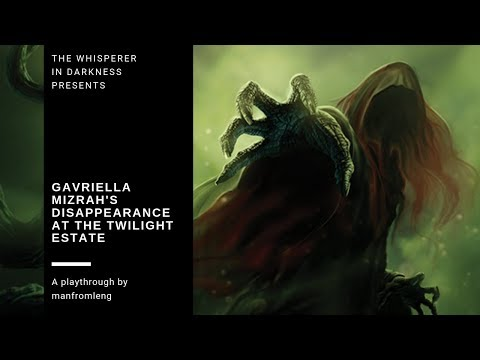 Arkham Horror LCG - Disappearance at the Twilight Estate (Gavriella Mizrah)
