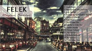 Ruşen Yılmaz - Uşşak Peşrev [ Felek Meyhane Şarkıları © 2014 DMS Müzik ]