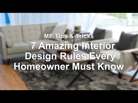 7 Amazing Interior Design Rules Every Homeowner Must Know | MF Home TV