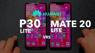 Huawei P30 Lite vrs Mate 20 Lite Versus