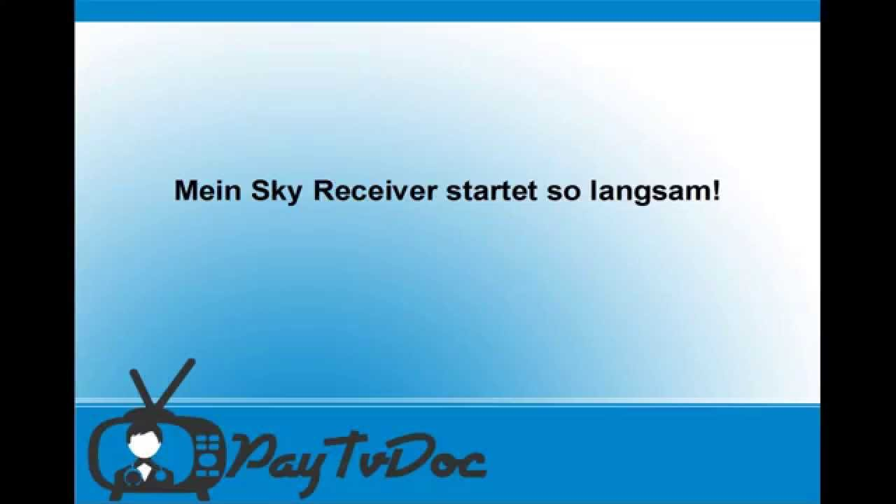 hilfe mein sky receiver startet langsam hier ist die l sung youtube. Black Bedroom Furniture Sets. Home Design Ideas