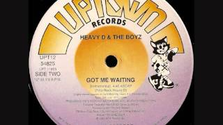 HEAVY D AND THE BOYZ-GOT ME WAITING INSTRUMENTAL
