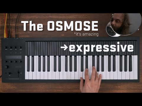 The Osmose by Expressive E, first demo