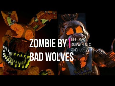 Nightmare Animatronics sing Zombie ( Cover ) by Bad Wolves