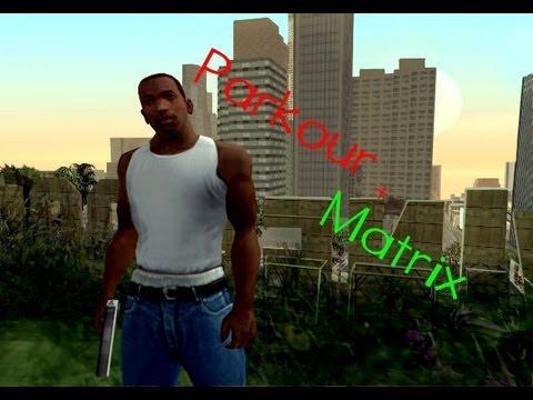 |Gta San Andreas| Parkour Mod + | Matrix Mod |CLEO|
