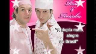 ROSA & ROSINHA - HOMENAGEM A DUPLA MAIS ALEGRE DO BRASIL
