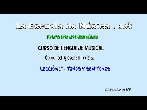 Tonos y semitonos musicales - Curso de lenguaje musical - lección 17