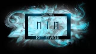 Head Like A Hole by NIN Album : Pretty Hate Machine